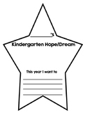 Hopes and Dreams - Kindergarten!