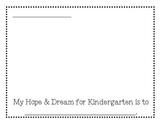 Kindergarten Hopes and Dreams Sheet