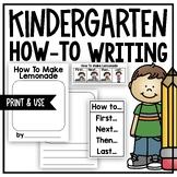 Kindergarten How-To Writing (A Kindergarten Nonfiction Wri