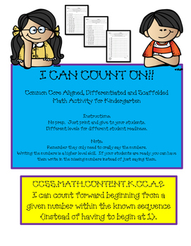 Kindergarten! I Can Count On!! (Scaffolded, Differentiated & CCSS Aligned)