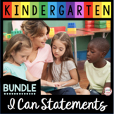 Kindergarten I Can Statements BUNDLE - ELA - Math - Social Studies - Science