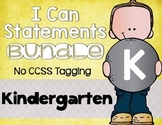 Kindergarten I Can Statements Bundle NO CCSS Tagging