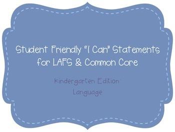 "Kindergarten ""I Can"" Statements LAFS & Common Core Language Plain"