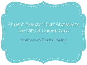 "Kindergarten ""I Can"" Statements LAFS & Common Core Reading Plain"