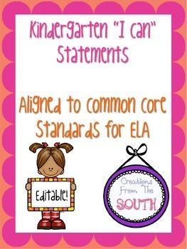 "Kindergarten ""I Can"" Statements for ELA EDITABLE!"