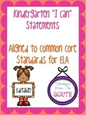 "Kindergarten ""I Can"" Statements for ELA EDITABLE!"