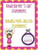"Kindergarten ""I Can"" Statements for ELA and Math Bundle EDITABLE!"
