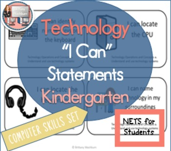 Kindergarten I Can Statements for Technology Standards- Skill Building