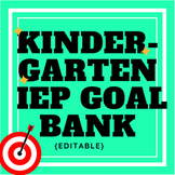 Kindergarten IEP Goal Bank {editable}