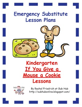 Kindergarten If You Give a Mouse a Cookie Emergency Sub Plans