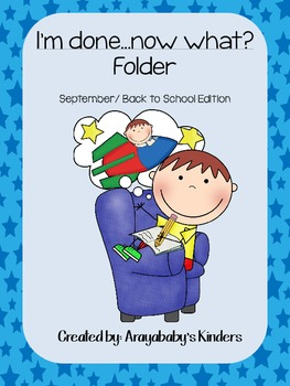 """Kindergarten  """"I'm Done, Now What?"""" folder Activities"""