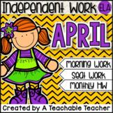 Kindergarten Independent Work - April
