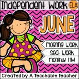 Kindergarten Independent Work - June