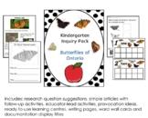 Kindergarten Inquiry Pack: Butterflies of Ontario - Ontari