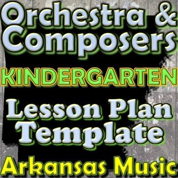 Orchestra Unit Plan Template - Kindergarten - Composers Instruments Arkansas