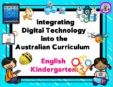 Kindergarten Integrating Technology into the English Australian Curriculum