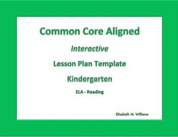 Kindergarten   Interactive Common Core Aligned  Lesson Plan Templates