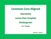 Kindergarten   Interactive Common Core Aligned  Lesson Plan Templates