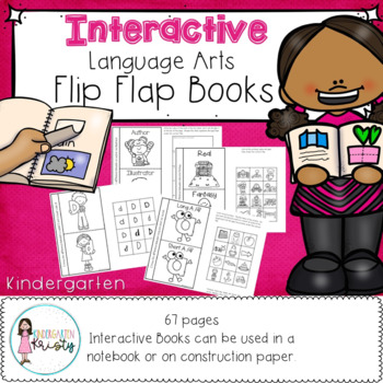 Kindergarten Interactive Flip Flap Books (Language Arts)
