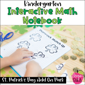 Kindergarten Interactive Math Notebook: Add On Pack St. Patrick's Day Theme