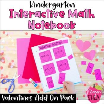 Kindergarten Interactive Math Notebook: Add On Pack Valentines Day Theme