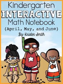 Kindergarten Interactive Math Notebook- April, May, and June