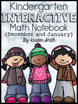 Kindergarten Interactive Math Notebook- December and January