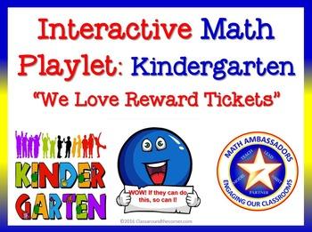 Kindergarten Interactive Math Playlet: We Love Reward Tickets