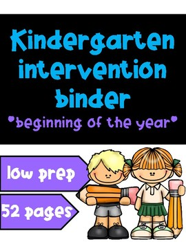 Kindergarten Intervention Binder - Beginning of the Year