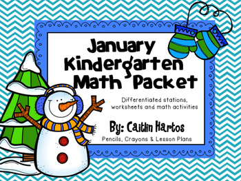 Kindergarten January Math Packet- Stations, Mini Lessons,