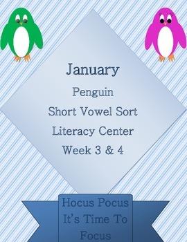 Kindergarten Penguin Short Vowel Sort Week 3 & 4 Literacy Center