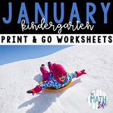 Kindergarten January Print and Go Worksheets