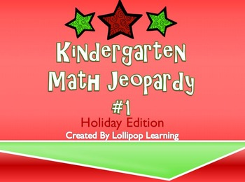 Kindergarten Jeopardy Math #1 (Holiday Edition)