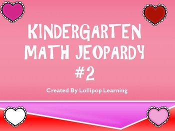 Kindergarten Jeopardy #2 (Valentine's Day Edition)