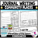 Kindergarten Journal Writing Differentiated Prompts- Community Places