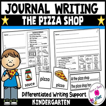 Kindergarten Journal Writing Prompts Differentiated- The Pizza Shop