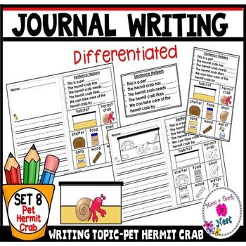Kindergarten Journal Writing Prompts Differentiated- Set 8 Pet Hermit Crab
