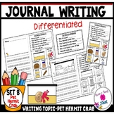 Kindergarten Journal Writing Prompts Differentiated- Set 8 Pet Hermit Crab