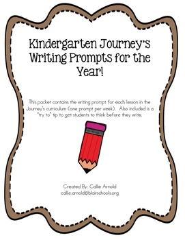 Kindergarten Journey's Writing Prompts
