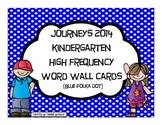 Kindergarten Journeys 2014 High Frequency Word Wall Cards