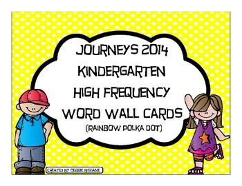 Kindergarten Journeys 2014 High Frequency Word Wall Cards (Rainbow Polka Dots)