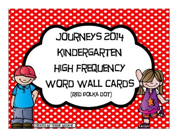 Kindergarten Journeys 2014 High Frequency Word Wall Cards (Red Polka Dot)