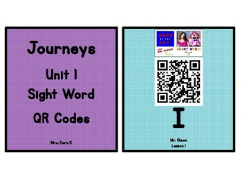 Kindergarten Journeys 2017 Unit 1 Sight Words QR Codes