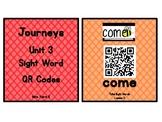 Kindergarten Journeys 2017 Unit 3 Sight Words QR Codes