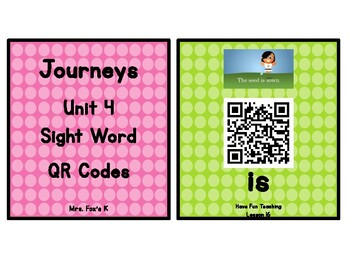 Kindergarten Journeys 2017 Unit 4 Sight Words QR Codes