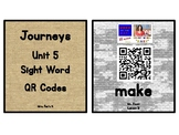 Kindergarten Journeys 2017 Unit 5 Sight Words QR Codes