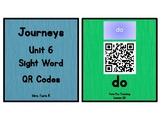 Kindergarten Journeys 2017 Unit 6 Sight Words QR Codes