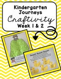 Kindergarten Journeys Craftivity - Week 1 & 2
