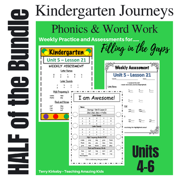 Kindergarten: Journeys HALF BUNDLE Units 4-6 - Phonics & Word Work