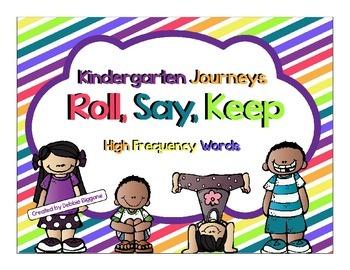 Kindergarten Journeys High Frequency Word Roll Say Keep